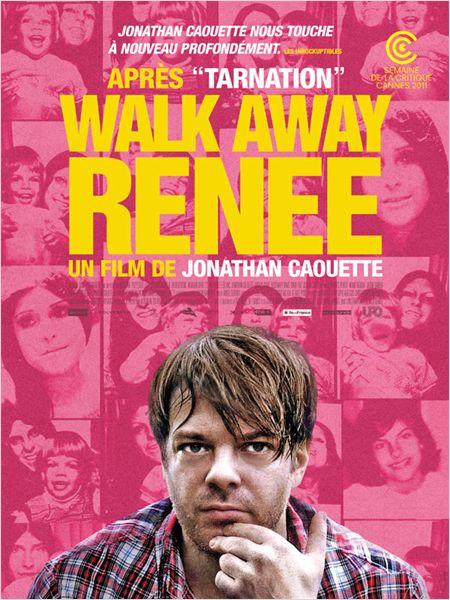 WALK AWAY RENÉE, réalisé par Jonathan Caouette