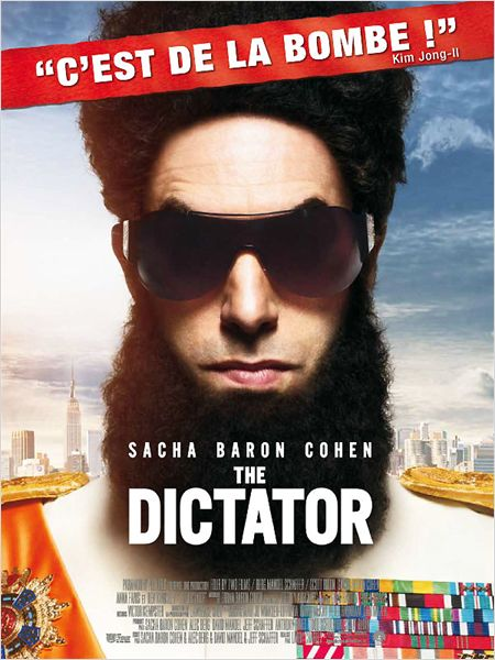 THE DICTATOR : politiquement indispensable !