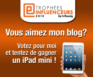 Trophes INFLUENCEURS 2013
