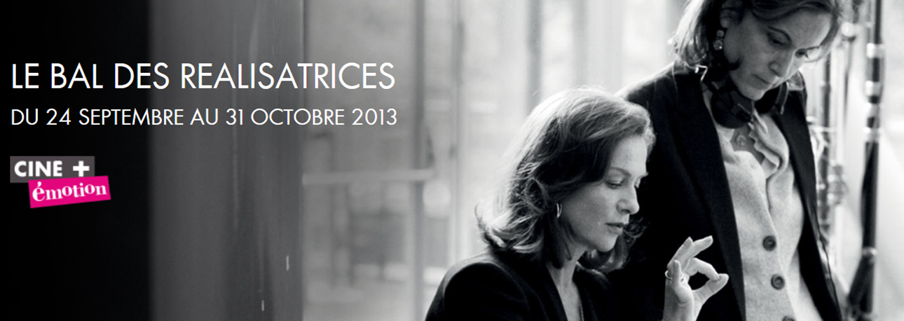 LE BAL DES REALISATRICES - Ciné + Emotion - Go with the Blog