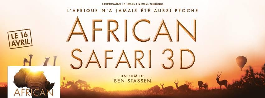AFRICAN SAFARI 3D - bandeau du film - Go with the Blog