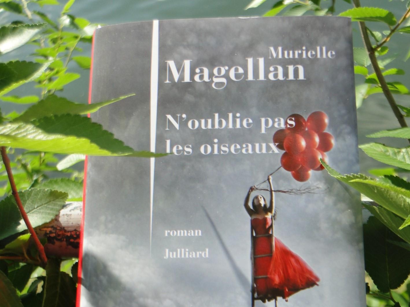 [ Roman ] N'OUBLIE PAS LES OISEAUX, de Murielle Magellan