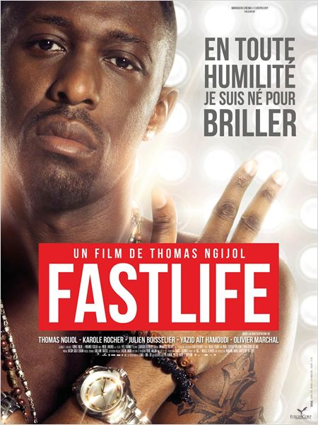 fastlife - affiche du film - go with the blog