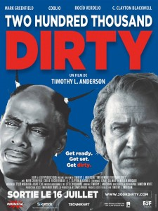 TWO HUNDRED THOUSAND DIRTY - French Poster - Go with the Blog