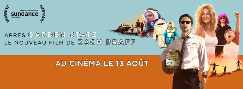 LE RÔLE DE MA VIE - bandeau film Zach Braff WISH I WAS HERE - Go with the Blog