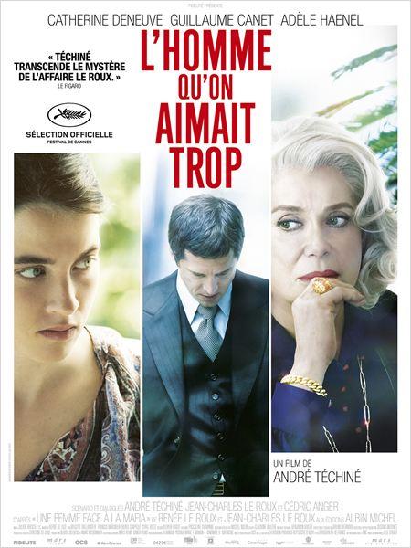 L'HOMME QU'ON AIMAIT TROP, réalisé par André Téchiné