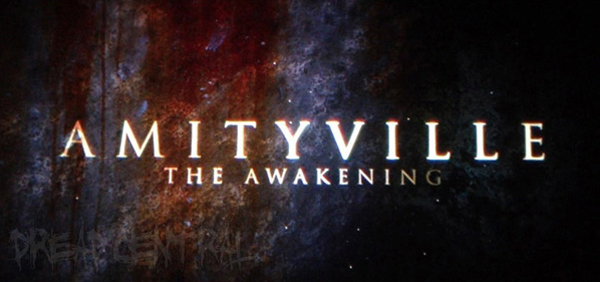 Amityville The Awakening Franck Khalfoun - Go with the Blog