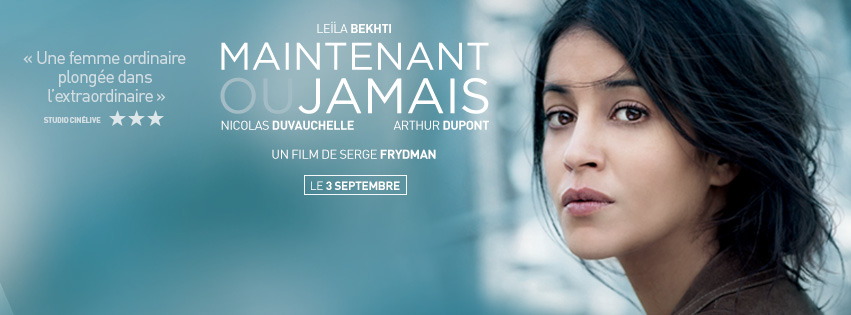 MAINTENANT OU JAMAIS - bandeau du film - Go with the Blog