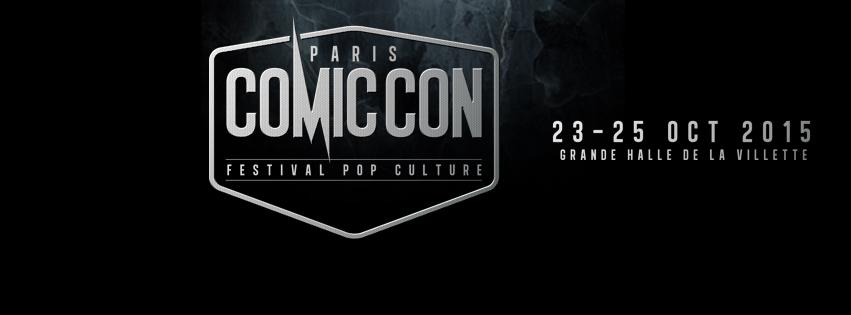 COMIC CON PARIS 2015 - Bannière LOGO Conférence de Presse Octobre 2014  - Go with the Blog