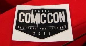 Le COMIC CON PARIS : l'évènement pop culture incontournable en 2015