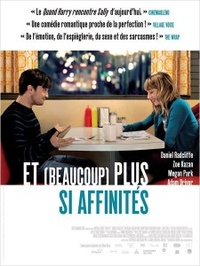 ET ( BEAUCOUP) PLUS SI AFFINITÉS - WHAT IF affiche France French poster 2014 - Go with the Blog