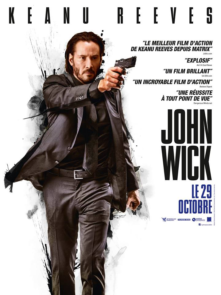JOHN WICK - affiche France film Keanu Reeves - GO WITH THE BLOG