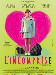 L'INCOMPRISE - Affiche FRANCE du film Asia Argento 2014 INCOMPRESA - Go with the Blog