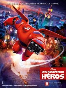 BIG HERO 6 - LES NOUVEAUX HÉROS - affiche France du film Disney  - Go with the Blog