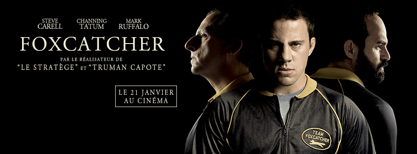 FOXCATCHER - visuel bannière large image du film Steve Carell Channing Tatum - Go with the Blog