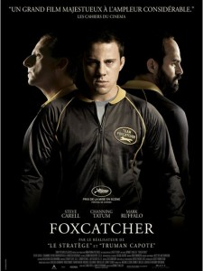Foxcatcher - Go with the Blog - Affiche du film