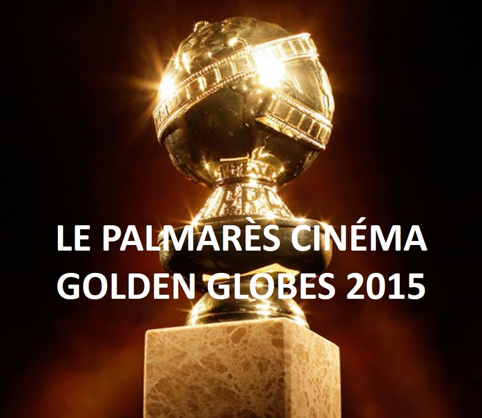 GOLDEN GLOBES 2015 - Palmarès Cinéma Go with the Blog LOGO - copyright Go with the Blog