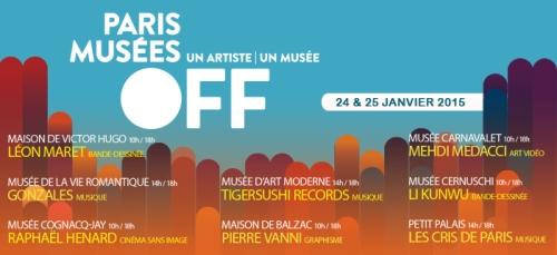PARIS MUSEES OFF - édition 2015 24 et 25 janvier 2015 Paris Musées agence Pierre Laporte - Go with the Blog