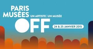 PARIS MUSÉES OFF les 24 & 25 janvier 2015 : les artistes investissent les musées !