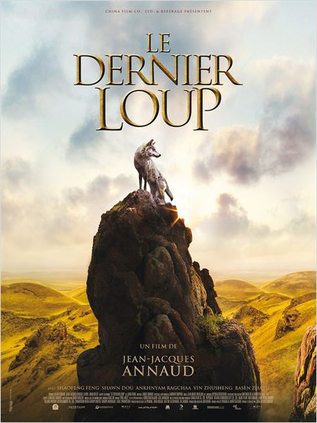 LE DERNIER LOUP - affiche du film Jean Jacques ANNAUD - Go with the Blog