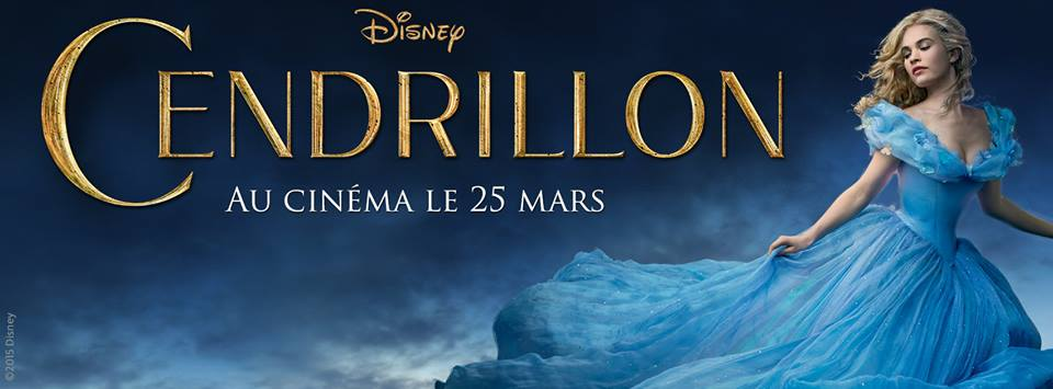CENDRILLON - Bandeau Visuel Large Film Live Disney 2015 - Go with the Blog