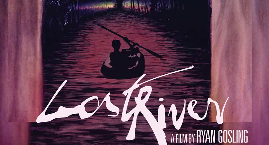 LOST RIVER - Poster US Title rose - Go with the Blog