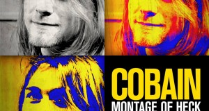 COBAIN : MONTAGE OF HECK : Kurt Cobain attachant, troublant, étonnant