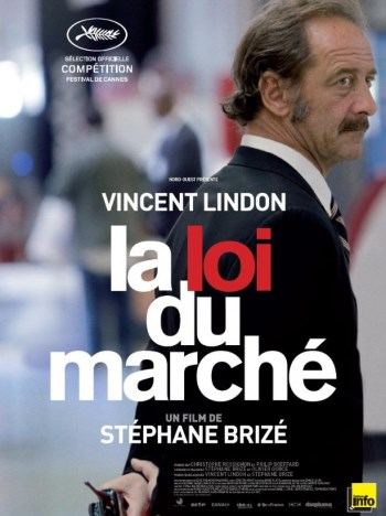 La loi du Marché - Go with the Blog - Affiche du Film