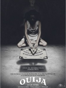 OUIJA - Film Hasbro Affiche France Universal Pictures - Go with the Blog