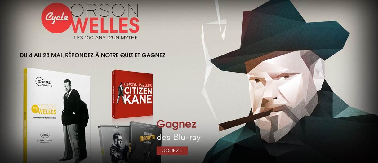 TCM Cinéma - Visuel Concours Cycle Orson Welles - Go with the Blog