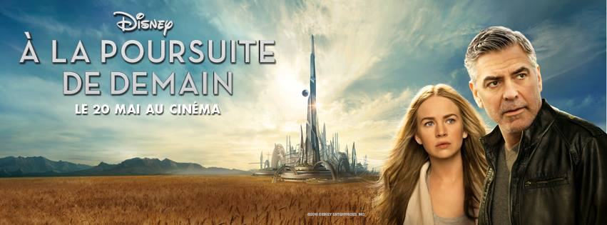 TOMORROWLAND A LA POURSUITE DE DEMAIN - VIsuel large Bandeau Facebook Disney - Go with the Blog