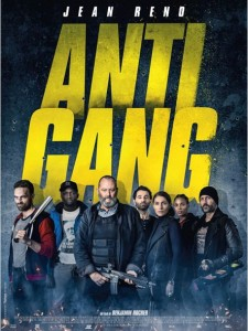ANTIGANG - AFFICHE DU FILM SND Films Benjamin Rocher Jean Reno - Go with the Blog