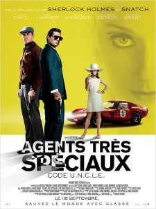 AGENTS TRÈS SPÉCIAUX - Affiche Image 1 du film Guy Ritchie Man from Uncle - Go with the Blog