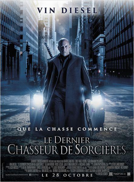 LE DERNIER CHASSEUR DE SORCIÈRES - affiche du film France Vin Diesel - Go with the Blog