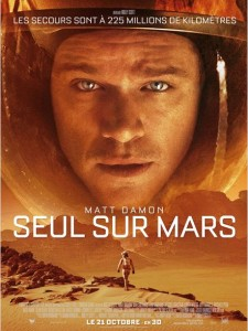 SEUL SUR MARS - Affiche France The Martian Matt Damon Ridley Scott - Go with the Blog