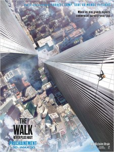 THE WALK - Affiche film Robert Zemeckis Sony Pictures - Go with the Blog