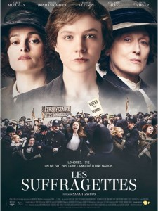LES SUFFRAGETTES - Affiche FR du film Pathé Distribution - Go with the Blog