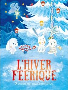 L'HIVER FÉÉRIQUE - AFFICHE courts métrages cinéma jeune public animation - Go with the Blog