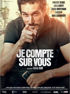 JE COMPTE SUR VOUS - Affiche du film Pascal Elbé Vincent Elbaz 2015 Rezo Films photo 1 - Go with the Blog