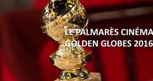 Golden Globes 2016 : le palmarès et toutes les photos du tapis rouge