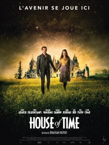 HOUSE OF TIME - Affiche du film Jonathan Helpert 2016 - Go with the Blog