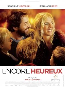 ENCORE HEUREUX - Affiche du film Baer Kiberlain 2016 - Go with the Blog