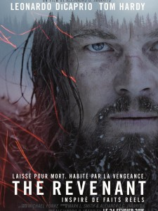 THE REVENANT - Affiche FR Définitive Leonrdo DiCpario Inarritu FRANCE - Go with the Blog
