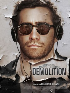 DEMOLITION - Film Jake Gyllenhaal Jean-Marc Vallée movie Affiche France - Go with the Blog