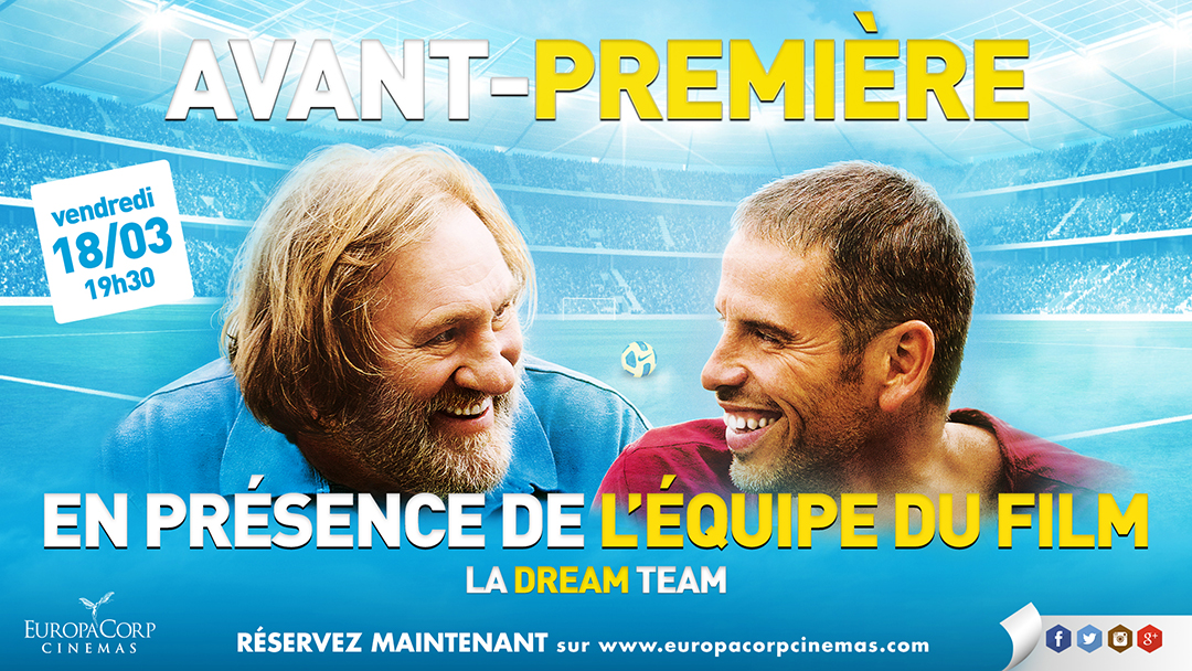LA DREAM TEAM - Visuel Avant-première EuropaCorp Cinemas équipe du film Proejction Invitations à gagner - Go with the Blog