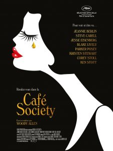 CAFÉ SOCIETY - AFFICHE OFFICIELLE Eisenberg Kristen Stewart Woody Allen - Go with the Blog