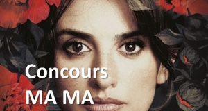 Concours : des invitations pour le film MA MA à gagner