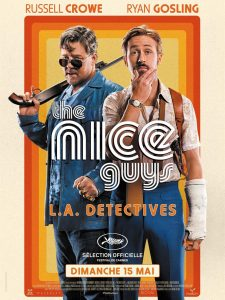 THE NICE GUYS - Affiche Film Russell Crowe Ryan Gosling 2016 - Go with the Blog