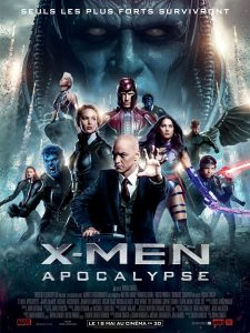 X MEN APOCALYPSE - Affiche Officielle France Official poster 2016 - Go with the Blog