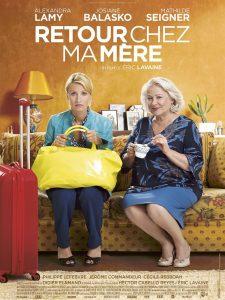 RETOUR CHEZ MA MÈRE - Affiche film Alexandra Lamy Josiane Balasko 2016 - Go with the Blog